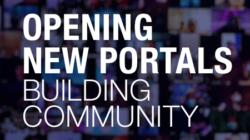 Opening New Portals, Building Community